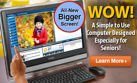 WOW! Computer for Seniors with 22-Inch Touchscreen Monitor